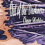 Onre Nobles Out Of The Darkness
