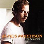 James Morrison The Awakening