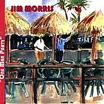 Jim Morris One Man Party