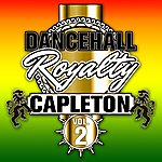 Capleton Dancehall Royalty, Vol. 2
