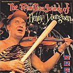Henny Youngman Nrc: The Primative Sounds Of Henny Youngman