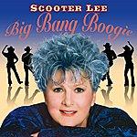 Scooter Lee Big Bang Boogie