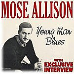 Mose Allison Young Man Blues (With Exclusive Interview)