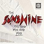 Sunshine You And You And You