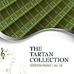 Celtic Spirit The Tartan Collection: Scottish Music - Vol. 19