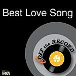 Off The Record Best Love Song