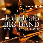 Ted Heath The Ted Heath Big Band Collection