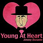 Jimmy Durante Young At Heart