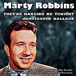 Marty Robbins They're Hanging Me Tonight - Gunfighter Ballads