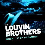 The Louvin Brothers When I Stop Dreaming