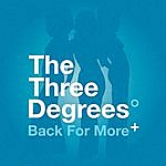 The Three Degrees The Three Degrees - Back For More
