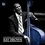 Ray Brown Icons Of Jazz Ft. Ray Brown