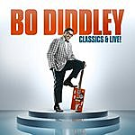 Bo Diddley Classics & Live!