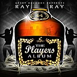 Ray Ray The Players Album