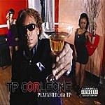TP Corleone Playafied...Da Ep