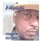 I-Knight Threats To Society