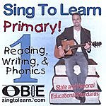 Obie Leff Sing To Learn Primary! Reading, Writing, And Phonics 1