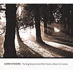 Gerry O'Beirne The Bog Bodies And Other Stories: Music For Guitar