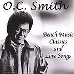 O.C. Smith Beach Music Classics & Love Songs