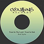 Rod Taylor Trust In The Lord / Trust In Dub