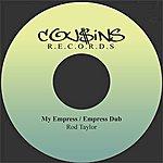 Rod Taylor My Empress / Empress Dub