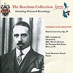 Sir Thomas Beecham Ferruccio Busoni: Concerto For Piano & Orchestra, Op. 39