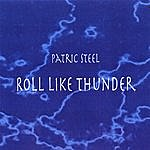 Patric Steel Roll Like Thunder