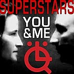The Superstars You And Me