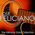 José Feliciano The Ultimate Gold Collection