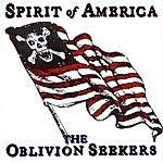 Oblivion Seekers Spirit Of America