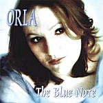 Orla The Blue Note (European Import)
