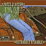 Patty Clayton Originals From Astraddle A Saddle