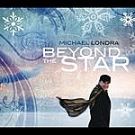 Michael Londra Beyond The Star