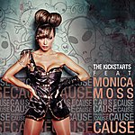 The Kick Starts The Kickstarts Ft Monica Moss