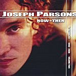 Joseph Parsons Now & Then, Vol. 2 (1990-2000)