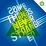 DVA Some Things Never Strange Ep