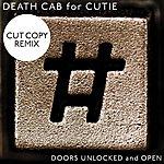 Death Cab For Cutie Doors Unlocked And Open (Cut Copy Remix)