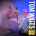 Tom Waits Bad As Me (Deluxe Version)