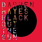 Darren Hayes Black Out The Sun