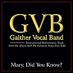 Gaither Vocal Band Mary, DID You Know? Performance Tracks