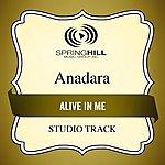 Anadara Alive In Me (Studio Track)
