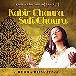 Rekha Bhardwaj Kabir Chaura Sufi Chaura
