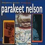 Parakeet Nelson Mealtime Brown Presents... Parakeet Nelson