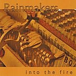 The Rainmakers Into The Fire