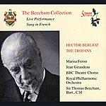 Sir Thomas Beecham Berlioz: The Trojans