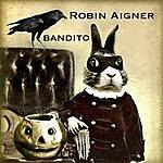 Robin Aigner Bandito