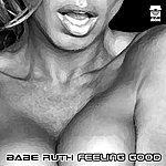Babe Ruth Feeling Good Ep