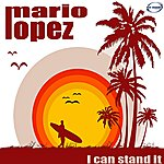 Mario Lopez I Can Stand It (Remix)