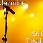 Jazmine Self Titled: