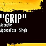 Grip Acoustic Appocalipse - Single